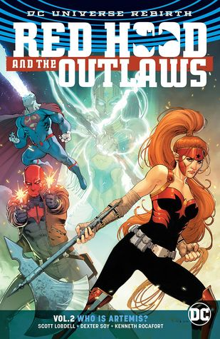 Red Hood and the Outlaws, Volume 2: Who Is Artemis?