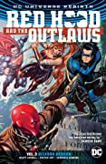 Red Hood and the Outlaws, Volume 3: Bizarro Reborn