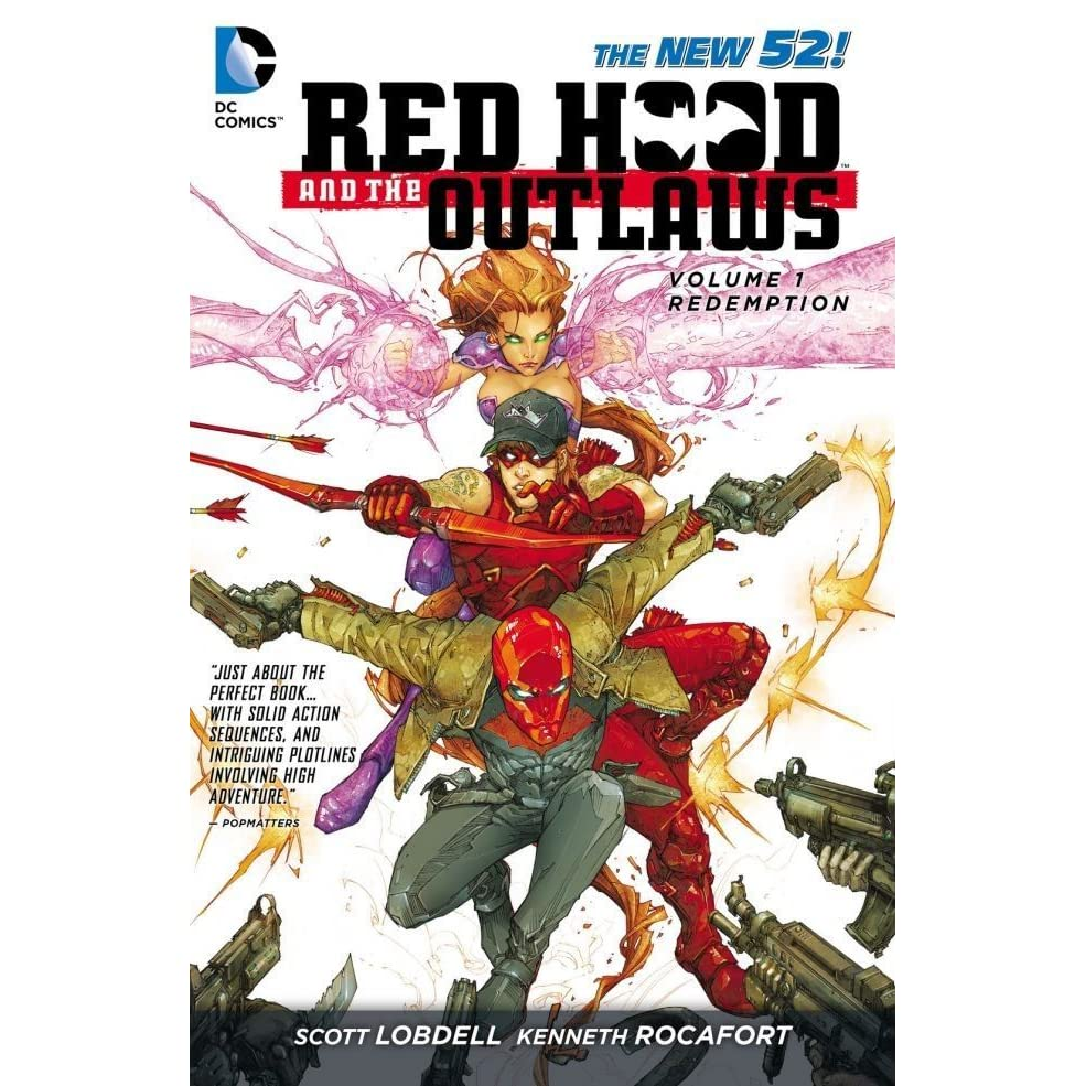 Red Hood and the Outlaws, Volume 1: Redemption by Scott Lobdell