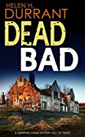 Dead Bad (Calladine & Bayliss, #8)