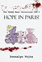 HOPE IN PARIS! (The Teddy Bear Chronicles, #1)