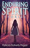 Enduring Spirit: Stories (The Crossroads Collection Book 2)