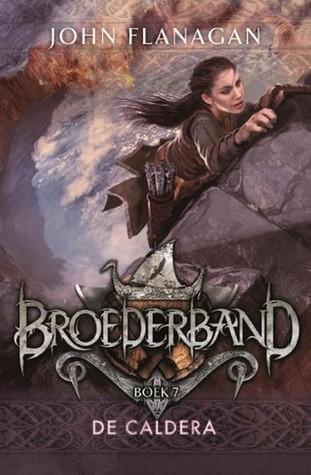 The Caldera (Brotherband Chronicles, #7) by John Flanagan
