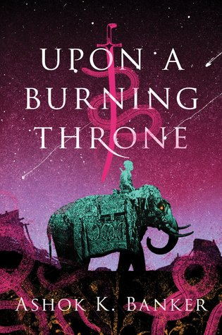 Upon a Burning Throne