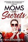 Moms with Secrets...