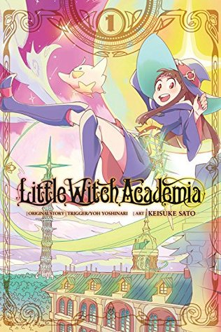 Little Witch Academia, Vol. 1 by Yoh Yoshinari