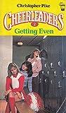 Cheerleaders: Getting Even (Cheerleaders, #2)