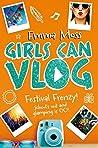 Girls Can Vlog: Festival Frenzy