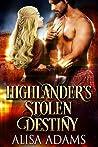 Highlander's Stolen Destiny