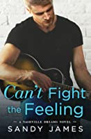 Can't Fight the Feeling (Nashville Dreams, #3)
