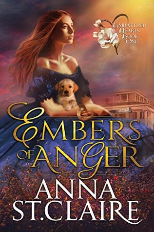 Embers of Anger (Embattled Hearts Book 1)