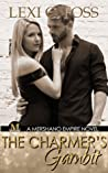 The Charmer's Gambit (Mershano Empire #2)
