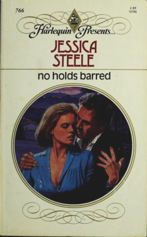 No Holds Barred by Jessica Steele