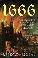 1666: Pest, Hellevuur & de Engels-Nederlandse Oorlogen