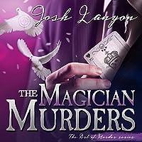 The Magician Murders (The Art of Murder, #3)