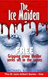 The Ice Maiden (Detective Inspector Jack Gilbert)
