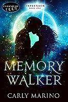Memory Walker (Inflexaen Book 1)