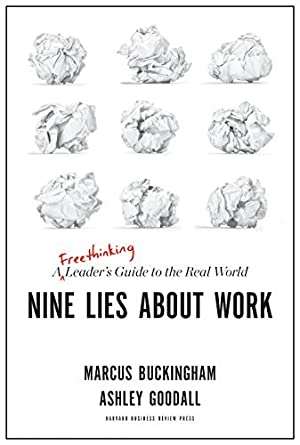 [PDF] ↠ Nine Lies About Work  Author Marcus Buckingham – Sunkgirls.info