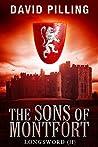 The Sons of Montfort (longsword, #2)