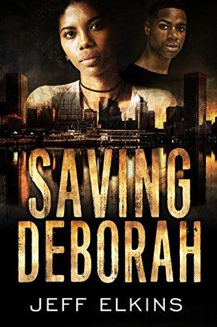 Saving Deborah (The Defense of Reality #5)