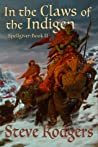 In the Claws of the Indigen (Spellgiver #2)