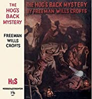The Hog's Back Mystery (Inspector French Book 10)