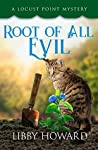 Root of All Evil (Locust Point Mystery, #6)