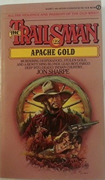 Apache Gold (The Trailsman #32)