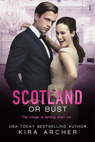 Scotland or Bust (Winning the Billionaire, #3)