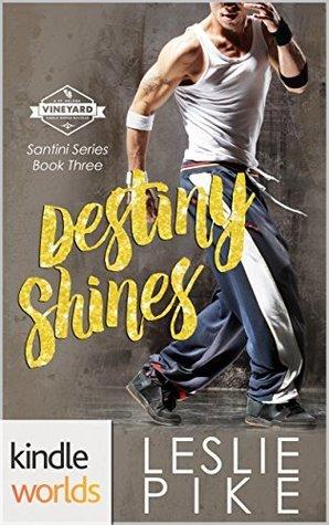 Destiny Shines (Santini #3)
