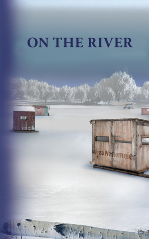 On the River (Bassville Stories #2)