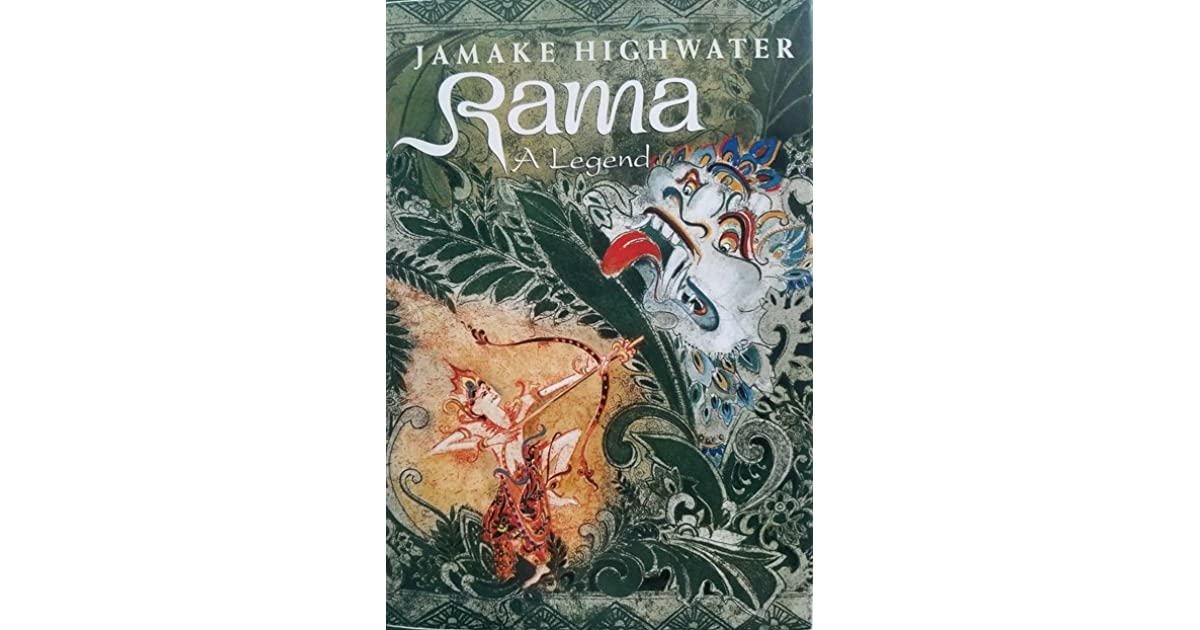 Rama: A Legend by Jamake Highwater