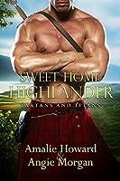 Sweet Home Highlander (Tartans and Titans, #1)