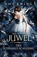 Das Juwel – Der Schwarze Schlüssel: Roman