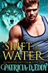 A Shift in the Water (Elemental Shifter, #1)