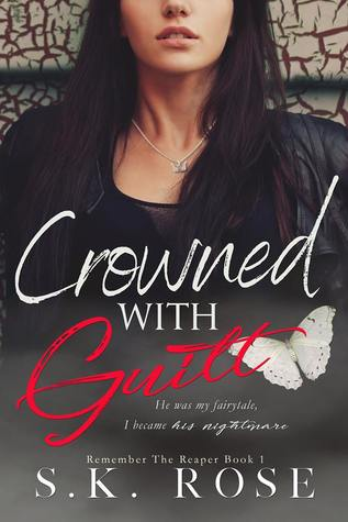 Crowned with Guilt (Remember the Reaper, #1)