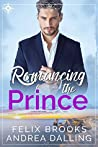 Romancing the Prince (Poor Little Billionaires #2)