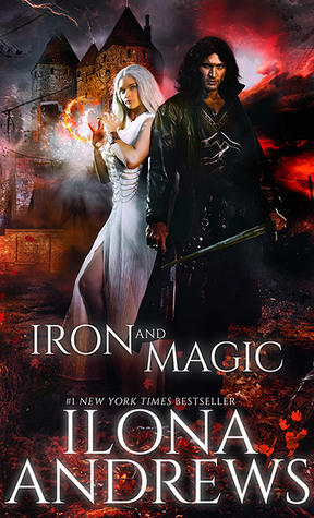 Iron and Magic by Ilona Andrews