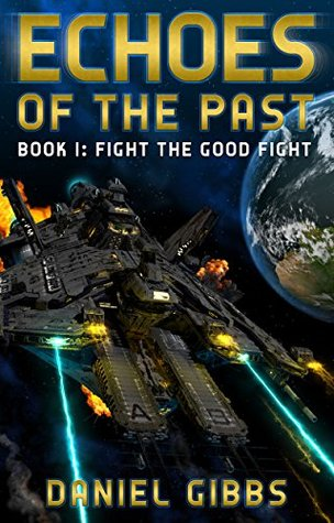 Fight the Good Fight (Echoes of the Past #1)