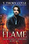 By Flame (The Witches of Portland #2)