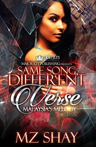 Same Song, Different Verse by Mz Shay