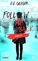 Follow Me Back  (Follow Me Back, #2)