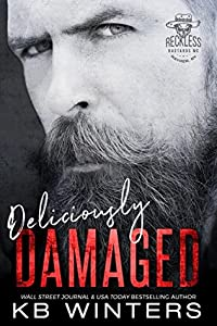 Deliciously Damaged (Reckless Bastards MC, #3)