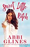 Sweet Little Bitch (Sweet, #4)