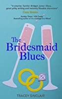 The Bridesmaid Blues