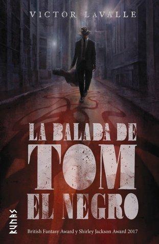La balada de Tom el Negro by Victor LaValle