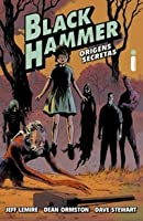 Black Hammer - Origens Secretas (Volume #1)