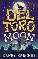 Del Toro Moon