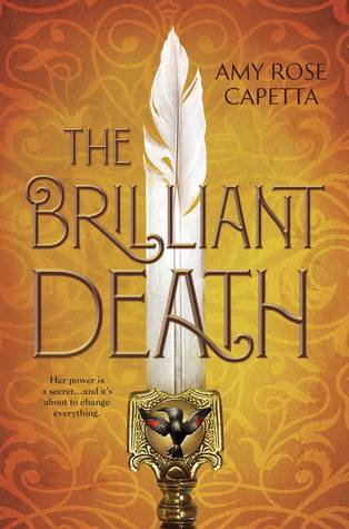 The Brilliant Death by Amy Rose Capetta