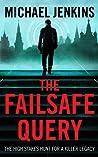 Failsafe Query (Sean Richardson #1)